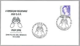 X RASSEGNA REGIONALE OLIO D.O.P. - ACEITE DE OLIVA. San Felice Del Benaco, Brescia, 2006 - Alimentación