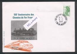 150 ème Anniversaire Chemins De Fer Français  Cachet Belfort Entrepot 6 Juillet 1982 - Marcophilie (Lettres)