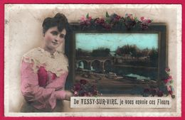 Tessy Sur Vire - Le Pont - Je Vous Envoie Ces Fleurs - Tableau - Femme - Animée - Altri Comuni