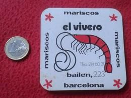 SPAIN POSAVASOS COASTER MAT O SIMIL MARISCOS EL VIVERO BAILEN 223 BARCELONA IMAGEN ANIMAL GAMBA LANGOSTINO..SHRIMP PRAWN - Portavasos