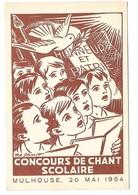 MULHOUSE (68) Carte Illustrée Concours De Chant Scolaire 1954 - Mulhouse