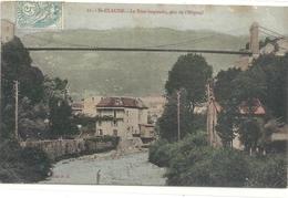 11. St-CLAUDE . LE PONT SUSPENDU PRIS DE L'HOPITAL . CARTE COLORISEE AFFR A-CHEVAL LE 18 SEPT 1905 . 2 SCANES - Saint Claude