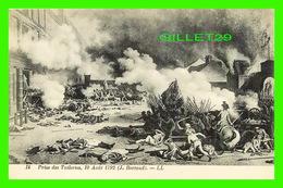MILITARIA, GUERRES - PRISE DES TUILERIES EN 1792 - J. BERTAUD - LL. - LÉVY ET NEURDEIN RÉUNIS - - Guerres - Autres