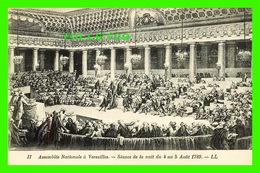 MILITARIA, GUERRES - ASSEMBLÉE NATIONALE À VERSAILLES, SÉANCE DE LA NUIT 1789 - LL. - LÉVY ET NEURDEIN RÉUNIS - - Guerres - Autres