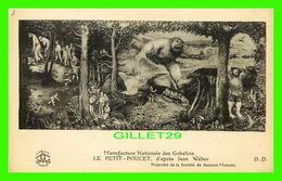 ARTS PEINTURES - LE PETIT POUCET, D'APTÈS JEAN WÉBER - MANUFACTURE NATIONALE DES GOBELINS - D. D. - L'ABEILLE - - Peintures & Tableaux
