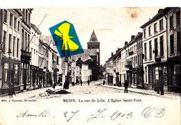 MENIN - La Rue De LILLE, L'Eglise Saint-Vast - Carte Circulée En 1903 - Menen