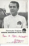 FORMULE FRANCE - COUPE MICHELIN X AS 1968 ( Coureur ? ) Dédicacé - Non Classés