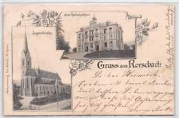 Gruss Aus Rorschach Jugendkirche - Neues Realschulhaus - 1902 - SG St. Gallen