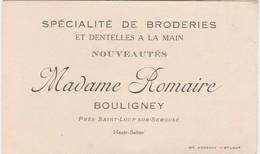 Carte Commerciale Mme Romaire / Spécialité Broderies Dentelles à La Main / 70 Bouligney Près Saint-Loup Sur Semouse - Cartes