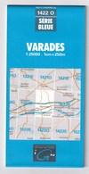 1422 O - VARADES - Carte IGN Série Bleue 1:25000 - 1 Cm = 250 M - Rando, Chasse, Pêche, Nature - Cartes Topographiques
