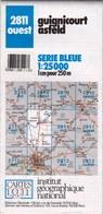 2811 Ouest - GUIGNICOURT ASFELD - Carte IGN Série Bleue 1:25000 - 1 Cm = 250 M - Rando, Chasse, Nature - Cartes Topographiques