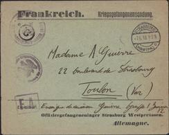 Guerre 14 Camp Prisonnier Guerre Français Pour Officier Enseigne Vaisseau Strasburg 7 5 18 Censure Geprüft Offizier - Marcophilie (Lettres)