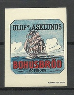 SWEDEN Werbemarke Advertising Poster Stamp Olof Asklunds Bohusbröd Bred Ship Schiff MNH - Cinderellas