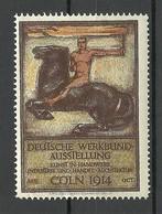 GERMANY 1914 Dt. Werkbund-Ausstellung Kunst In Handwerk Industrie Handel Architektur Werbemarke MNH - Cinderellas