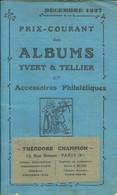 Prix-courant Des Albums Yvert Et Tellier Et Accessoires Philatéliques - Décembre 1937 - 68 Pages - Format 105x180mm - France