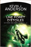 Milady - ANDERSON, Kevin - Une Forêt D'étoiles (BE+) - Bragelonne