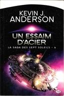 Milady - ANDERSON, Kevin - Un Essaim D'acier (BE+) - Bragelonne