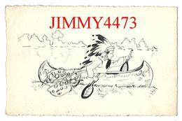 CPA Dentelées - HUMOUR - Un Indien Dans Un Canoé En 1918 Rament Avec Des Raquettes - Scans Recto-Verso - Humor