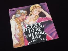 Vinyle 45 Tours  Mel  Brooks  It's Good To Be The King Rap (1981) - Disco, Pop