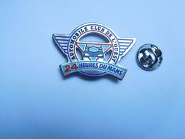 Beau Pin's , Auto , 24 Heures Du Mans , ACO , Automobile Club De L'Ouest , Sport Proto - Altri