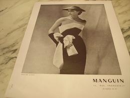 ANCIENNE PUBLICITE TENUE DE SOIREE DE  MANGUIN 1951 - Habits & Linge D'époque