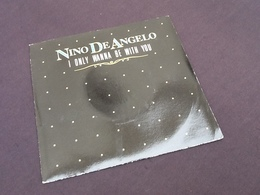 Vinyle 45 Tours Nino De Angelo I Only Wanna Be With You (1987) - Vinyles