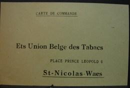 T.Doc. 3. Carte Postale De Commande Aux Ets Union Belge Des Tabacs à St-Nicolas-Waes - Documents