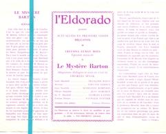 Pub Reclame Ciné Cinema Bioscoop Film Programme - Eldorado - Bruxelles - Le Mystère Barton - Cinema Advertisement