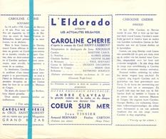 Pub Reclame Ciné Cinema Bioscoop Film Programme - Eldorado - Bruxelles - Caroline Chérie - Cinema Advertisement