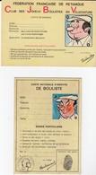Fédération Française De Pétanque Carte Nationale D'identité De Bouliste Voir Scans - Pétanque