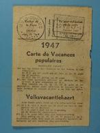 Carte De Vacances Populaires 1947 Bois-du-Luc Bracquegnies Delhaye Marcel - Documents Historiques