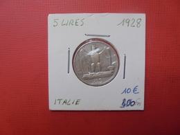 ITALIE 5 LIRE 1928 ARGENT (A.5) - 1861-1946 : Reino