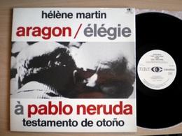 HELENE MARTIN - MIREILLE RIVAT Chantent Aragon - Elegie A Pablo Neruda  (Testamento De Otono) Rare LP Vinyle - Collector's Editions