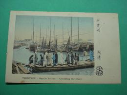 China Chine Tianjin Tientsin Crossing The River. - China