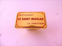"PINS RESTAURANT LE SAINT NICOLAS ""LA TRADITION "" / 33NAT - Food"