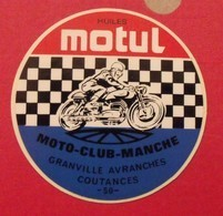 Autocollant Huiles Motul Moto-club-Manche. Granville, Avranches,Coutances 50. Vers 1960-70. - Adesivi
