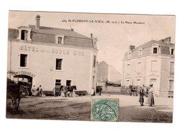 CPA 49 - St Florent Le Vieil ( M Et L ) La Place Maubert , Hôtel De La Boule D'or - Autres Communes