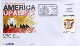 Spain Spagna Espana FDC 2010 UPAEP - FDC