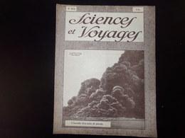 """Revue """" Sciences Et Voyages """" N° 472 Du 13 Septembre 1928 """" L'incendie D'un Puits De Pétrole """" - 1900 - 1949"""