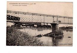CPA 49 - Catastrophe Des Pont De Cé ( M Et L ) 4 Août 1907 - Une Heure Après L'accident , Autre Vue - Autres Communes