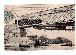 CPA 49 - Catastrophe Des Pont De Cé ( M Et L ) 4 Août 1907 - Le Train Des Voyageurs D'Angers à Poitiers Dans La Loire - Autres Communes