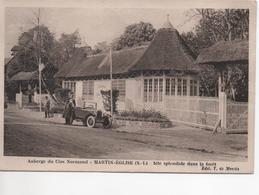 Cpa B48 MARTIN-EGLISE Auberge Du Clos Normand-voiture Ancienne Avec Immatriculation-pompe à Essence ?? Animée - Otros Municipios