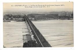 SAUMUR  (cpa 49)  Le Pont De Chemin De Fer Sur La Loire    -  L 1 - Saumur