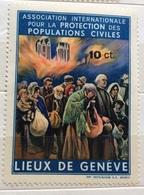 LIEUX DE GENEVE ASSOCIATION INTERNATIONALE POUR LA PROTECTION DES POPULATIONS CIVILES 10 CENT. ** - Altri