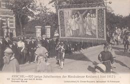 Asse Assche 600 Jarige Jubelfeesten Der Mirakuleuze Kruisen 1912 Nr 12 Verheffing Van Het H Kruis - Asse