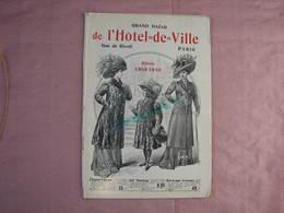 Bazar De L'Hotel De Ville  2 Catalogues 1910- 1909,  Voir Photos - Habits & Linge D'époque