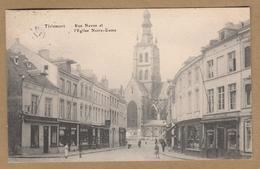 Tienen  Tirlemont  Rue Neuve Et L'Eglise Notre-Dame. (1921) Edit. S-D., 129, R. Rogier, Brux. - Tienen