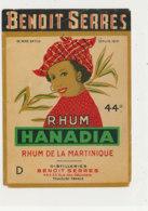993  / ETIQUETTE  DE RHUM- DE LA MARTINIQUE   HANADIA   DISTILLERIE BENOIT SERRES  TOULOUSE - Rhum