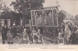 Asse Assche 600 Jarige Jubelfeesten Der Mirakuleuze Kruisen 1912 Nr 19 Wonder Van Vrijhout - Asse