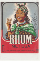 1015  / ETIQUETTE  DE RHUM     METISSA   BRABANT  PREUX-AU-BOIS  59 - Rhum